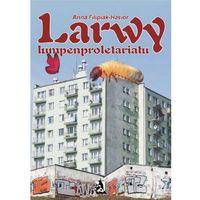 E-booki, Larwy lumpenproletariatu