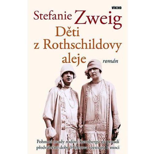 Pozostałe książki, Děti z Rothschildovy aleje Stefan Zweig