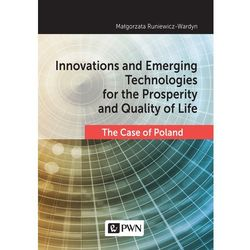 Innovations and Emerging Technologies for the Prosperity and Quality if Life (opr. miękka)