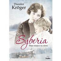 Biografie i wspomnienia, Syberia - Wysyłka od 3,99 - porównuj ceny z wysyłką (opr. miękka)