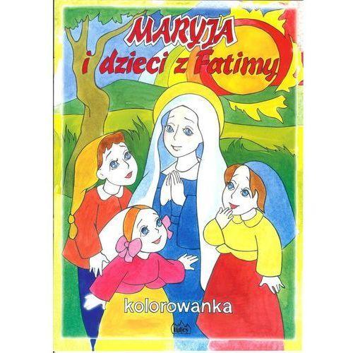 Kolorowanki, Maryja i dzieci z Fatimy - Fides OD 24,99zł DARMOWA DOSTAWA KIOSK RUCHU