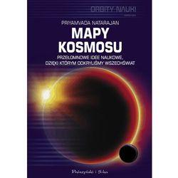 Mapy kosmosu - Priyamvada Natarajan DARMOWA DOSTAWA KIOSK RUCHU