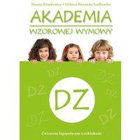 Pedagogika, Akademia wzorowej wymowy DZ (opr. broszurowa)