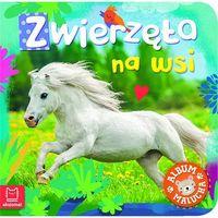Albumy, Album malucha. Zwierzęta na wsi Praca zbiorowa