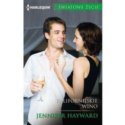 Kalifornijskie wino - Jennifer Hayward - ebook