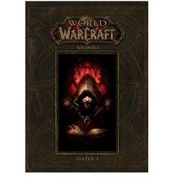 World of WarCraft - Kronika 1 Metzen Chris, Burns Matt, Brooks Robert,