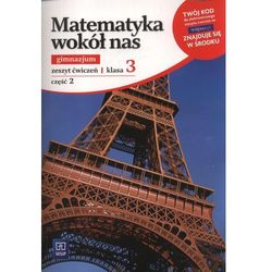 Matematyka wokół nas. Klasa 3. Zeszyt ćwiczeń. Część 2 (opr. broszurowa)