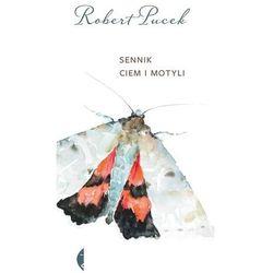 Sennik Ciem I Motyli - Robert Pucek (opr. miękka)