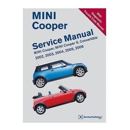 Biblioteka motoryzacji, Mini Cooper Service Manual including Diagnostic Trouble Code Manual 2002-2006