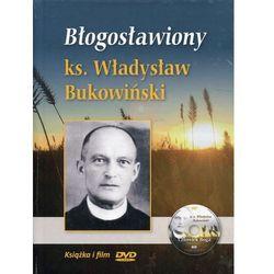 Błogosławiony ks. Władysław Bukowiński. Książeczka z filmem DVD (opr. twarda)
