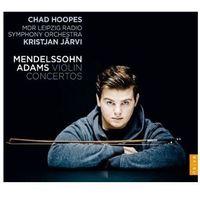 Pozostała muzyka rozrywkowa, MENDELSSOHN & ADAMS VIOLIN CONCERTOS - Chad Hoopes (Płyta CD)