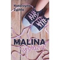 Literatura młodzieżowa, Malina, wyluzuj! (opr. broszurowa)