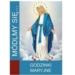Módlmy się…Godzinki Maryjne (opr. miękka)