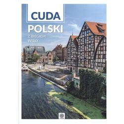 Z biegiem Wisły, Cuda Polski - Opracowanie zbiorowe (opr. twarda)