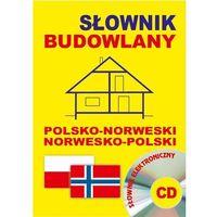 Słowniki, encyklopedie, Słownik budowlany polsko-norweski i norwesko-polski + CD (opr. kartonowa)