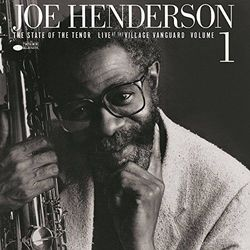 STATE OF THE TENOR - LIVE AT THE VILLAGE VANGUARD VOL.1 - Joe Henderson (Płyta winylowa)