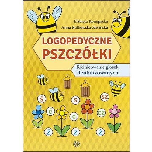 Pozostałe książki, Logopedyczne pszczółki. Różnicowanie głosek... (opr. kartonowa)