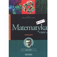 Matematyka, Odkrywamy na nowo Matematyka 2 Podręcznik (opr. miękka)