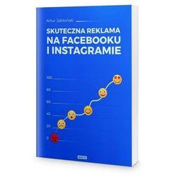 Skuteczna reklama na Facebooku i Instagramie - Artur Jabłoński