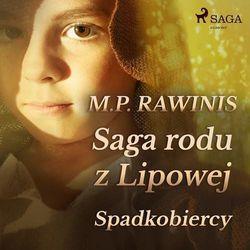Saga rodu z Lipowej 3. Spadkobiercy - Marian Piotr Rawinis (MP3)
