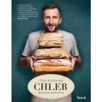 Książki kulinarne i przepisy, Chleb - Dostępne od: 2014-11-05 (opr. twarda)