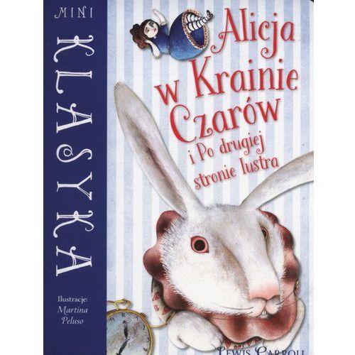 Książki dla dzieci, Mini Klasyka. Alicja w Krainie Czarów (opr. miękka)