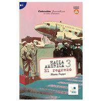 Książki do nauki języka, Hacia America 3. El Regreso + Audio Online (opr. miękka)