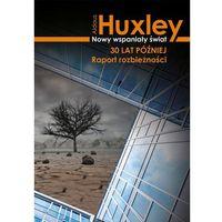 E-booki, Nowy wspaniały świat 30 lat później. Raport rozbieżności - Aldous Huxley (MOBI)