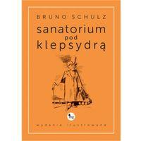 E-booki, Sanatorium pod klepsydrą - wydanie ilustrowane