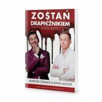 Biblioteka biznesu, Zostań Drapieżnikiem - Rafał Mazur, Marcin Osman