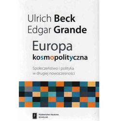 Europa kosmopolityczna Społeczeństwo i polityka (opr. miękka)