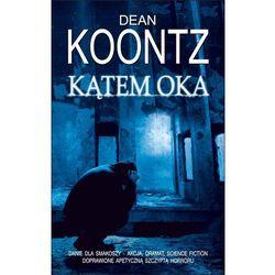 Kątem oka - Dean Koontz
