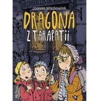 Książki dla dzieci, Dragona z Tarapatii (opr. twarda)