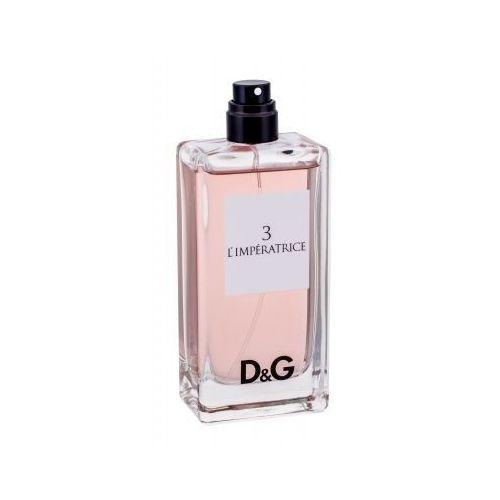 Testery zapachów dla kobiet, Dolce&Gabbana D&G Anthology L´imperatrice 3 woda toaletowa 100 ml tester dla kobiet