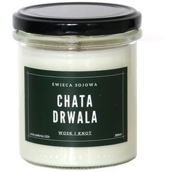 Świeca sojowa CHATA DRWALA - aromatyczna ręcznie robiona naturalna świeca zapachowa w słoiczku 300ml
