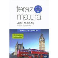 Książki do nauki języka, Teraz matura. J.angielski. Arkusze maturalne ZP (opr. miękka)