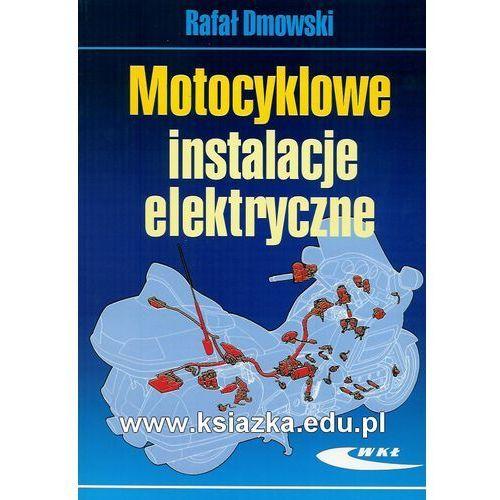 Książki o motoryzacji, Motocyklowe instalacje elektryczne (opr. miękka)