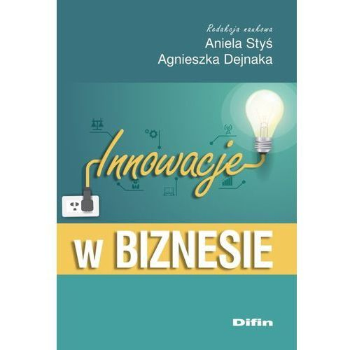 Książki o biznesie i ekonomii, Innowacje w biznesie (opr. miękka)