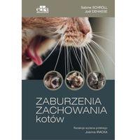 Hobby i poradniki, Zaburzenia zachowania kotów (opr. twarda)