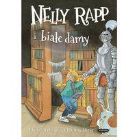 Książki dla dzieci, Nelly Rapp i białe damy (opr. twarda)