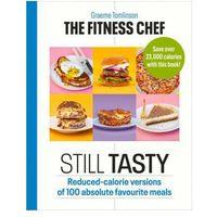Książki do nauki języka, The Fitness Chef: Still Tasty - Tomlinson Graeme - książka (opr. twarda)