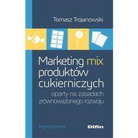 Biblioteka biznesu, Marketing mix produktów cukierniczych oparty na za - Jeśli zamówisz do 14:00, wyślemy tego samego dnia. (opr. broszurowa)