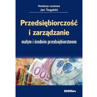 Leksykony techniczne, Przedsiębiorczość i zarządzanie małym i średnim przedsiębiorstwem - Dostępne od: 2014-08-11 (opr. miękka)