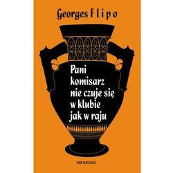 Pani komisarz nie czuje się w klubie jak w raju - Georges Flipo - ebook