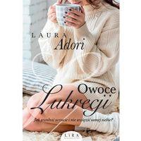 Literatura kobieca, obyczajowa, romanse, Owoce Lukrecji (opr. miękka)