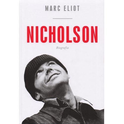 Biografie i wspomnienia, Jack Nicholson. Biografia (opr. twarda)