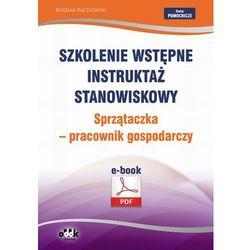 Szkolenie wstępne Instruktaż stanowiskowy Sprzątaczka - pracownik gospodarczy - Bogdan Rączkowski