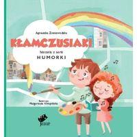 Książki dla dzieci, Humorki. Kłamczusiaki - Agnieszka Zimnowodzka, Małgorzata Kwapińska (ilus (opr. twarda)