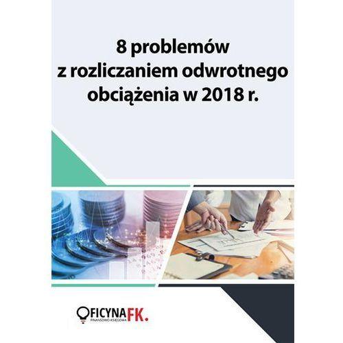 E-booki, 8 problemów z rozliczaniem odwrotnego obciążenia w 2018 r.