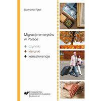 E-booki, Migracje emerytów w Polsce - czynniki, kierunki, konsekwencje - Sławomir Pytel (PDF)